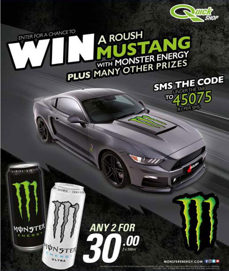 Monster - Win a Roush Mustang